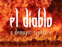 el Diablo ~ A Demonic Typeface