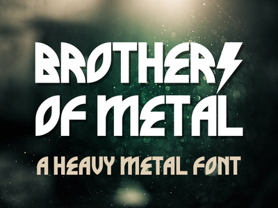 Brothers Of Metal ~ A Heavy Metal Font 666 satan evil darkness manowar type font metal