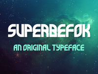 Super Befok ~ An Original Typeface