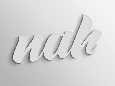 Nah fam exploration 3d font nah lettering type custom