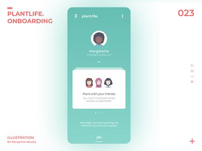 Daily UI 023: plantlife. Onboarding onboarding onboarding screen ui mobile app design dailyui