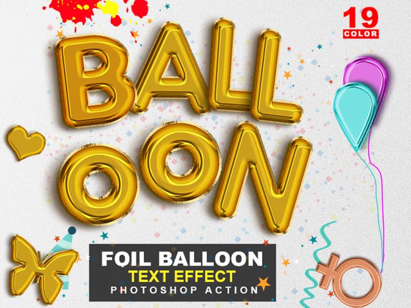 Foil Balloon Text Effect Photoshop Action text effect text realistic photoshop party foil text foil balloon foil birthday balloon letter balloon air balloon