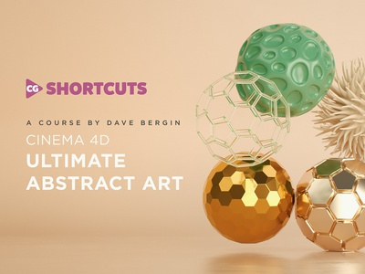 Ultimate Abstract Art Cinema 4D Course Out Now motiongraphics 3d animation course cinema4d template free project cg cg shortcuts octane motion graphics training skillshare abstract art abstract tutorial animation mograph tutorial cinema 4d c4d