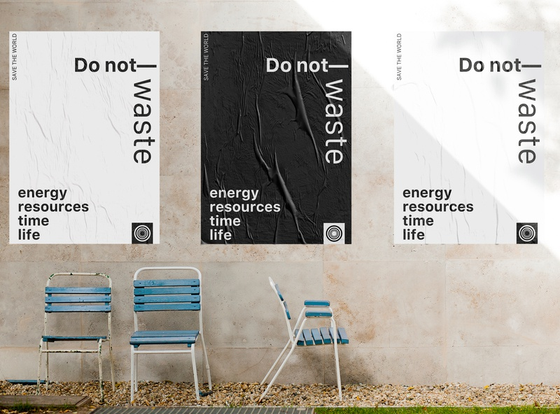 Save the world - do not waste engage for fun save the planet poster