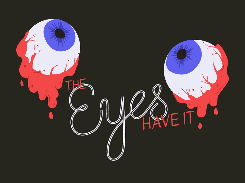 Day 5: Creepy Eyeballs spooky design blood eyes eye eyeballs creepy halloween 31daysofhalloween illustration