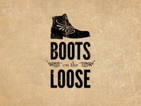 Boots on the Loose