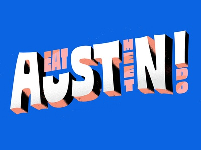 austin guide texas austin texas drink do meet eat lettering type guide austin