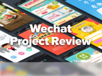 Wechat Project Review