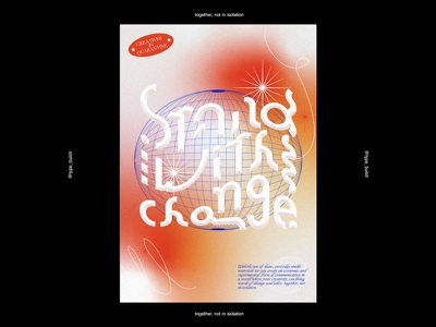 Stand With Change covid-19 quarantine globe lines visual graphic design serif organic emboss experiment type design type gradient poster typography