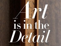 Art is in the Detail — Furniture