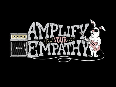 Amplify Your Empathy tshirt design illustration