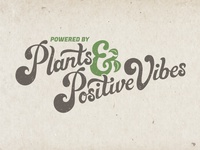 Powered by Plants And Positive Vibes