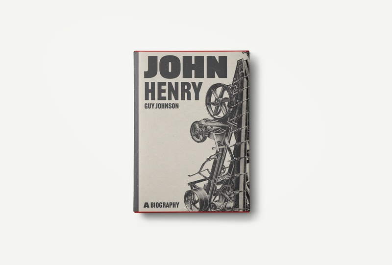 John Henry illustration brand and identity graphicdesign book covers book book art book cover design editorial design typography branding