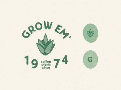 Grow Em'