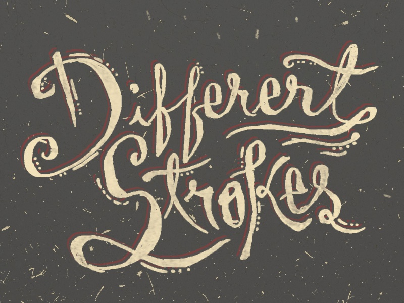 Different Strokes old vintage different strokes drawn done hand typography grunge texture