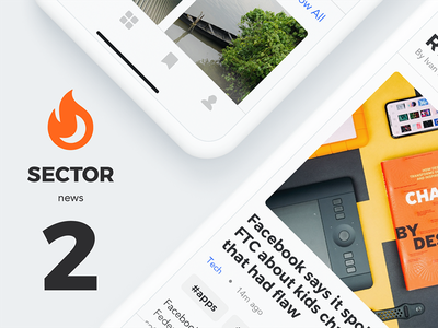 Sector UI Kit. News news ui kit news app templates mobile news news apps sketch news news ios newsfeed news news app ios adobe xd ui kit xd ui kit sketch ui kit digital goods