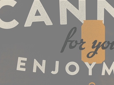 Canned for your Enjoyment beer typography tshirt