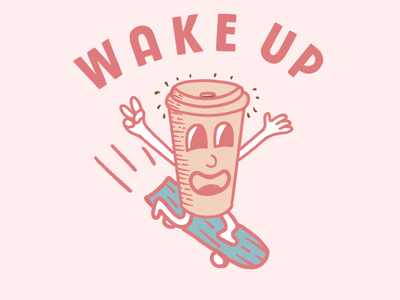 Wake up skating coffee cup coffee clean drawing illustration cartoon character branding design