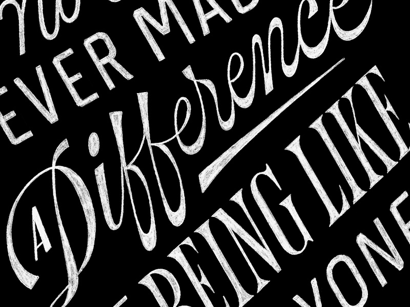 Made A Difference typography lettering type