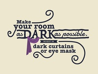 Make Your Room As Dark As Possible