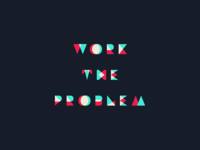 Work The Problem