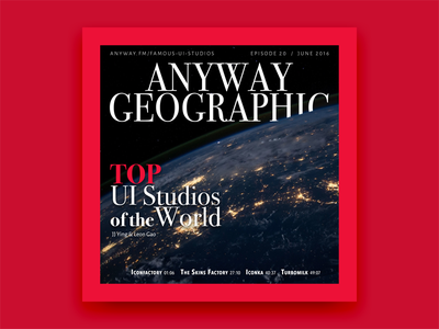 Anyway.FM Episode 20 Cover geographic magazine cover anyway.fm home red podcast