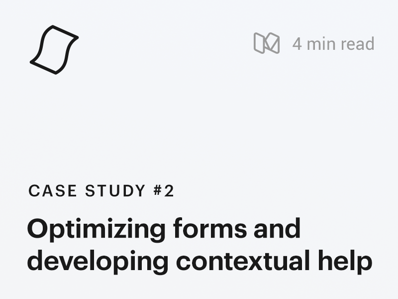 Case Study #2 : Optimizing forms and contextual help