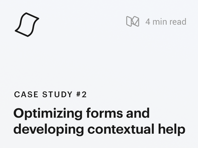Case Study #2 : Optimizing forms and contextual help usability testing enterprise software web app design forms design design process