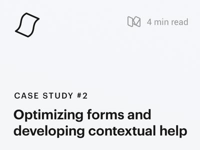 Case Study #2 : Optimizing forms and contextual help usability testing enterprise software web app design forms design design process