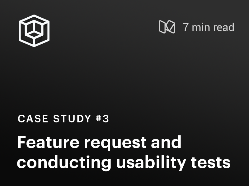Case Study #3 : Feature development and usability testing