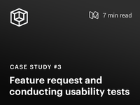 Case Study #3 : Feature development and usability testing ui  ux design web app design usability testing case study enterprise software design process