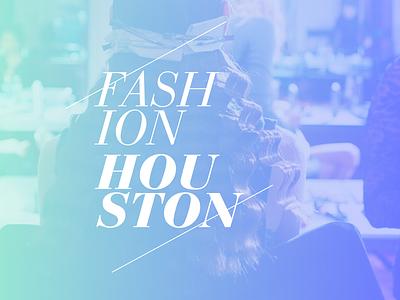 FH hurr fashion houston styling hair gradients bauer bodoni fashion houston