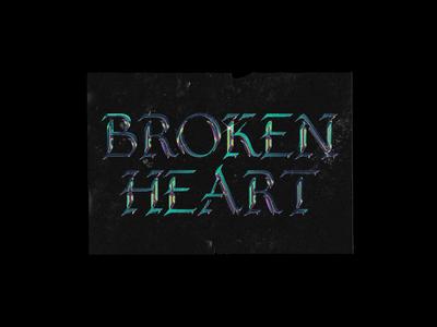 BROKEN HEART - Chrome Type Poster Design