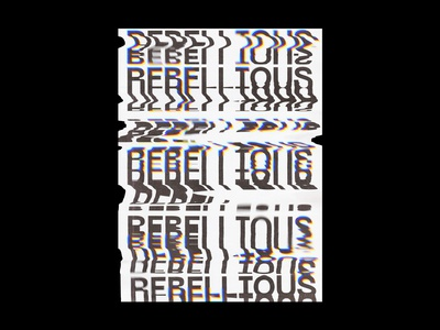 REBELLIOUS - Poster Design