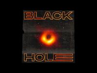 BLACK HOLE - Poster Design