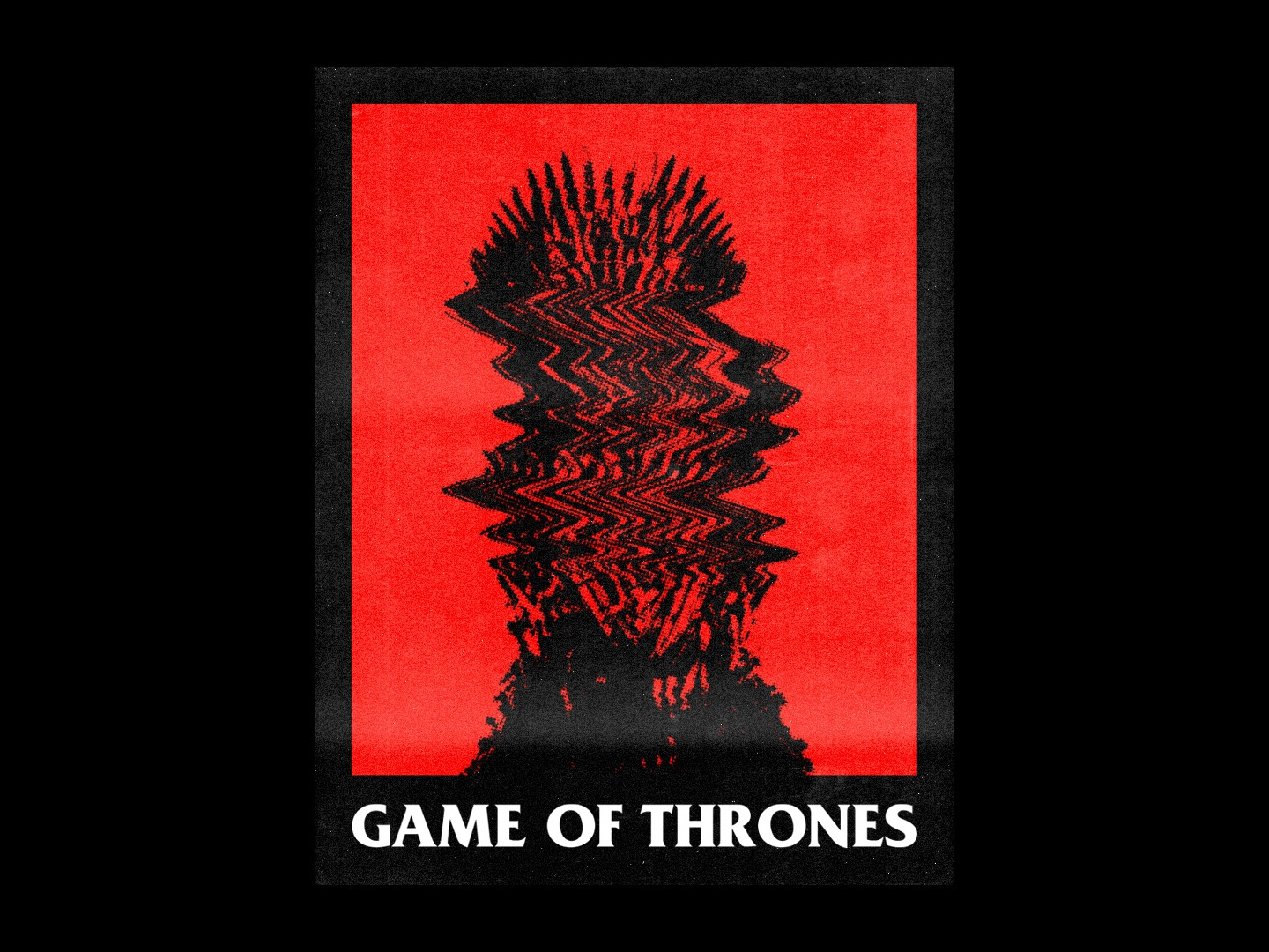 Game Of Thrones - Poster Design throne grunge 2019 trend typography type minimal design graphicdesign graphic design poster collection poster challenge poster a day poster art poster design poster red and black final season got game of thrones game of throne
