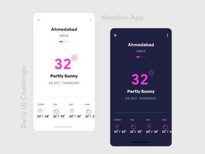 Weather App Design - Daily UI Challenge ux ui app ui daily ui challenge daily ui inspiration app design dark app ui light ui weather weather app design