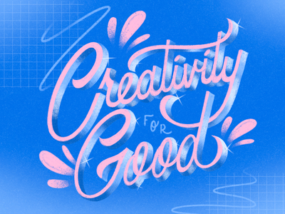 Creativity For Good design creativity for good creative type lettering hand lettering typography illustration graphic design