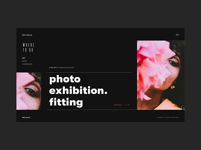 Event Page Online Magazine concept homepage editorial branding web deisgn desktop typogaphy landing page fashion magazine fashion blog fashion blog ux ui interface grid