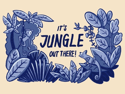 It´s Jungle out there! painted illustration