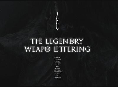 the legendary weapon lettering typography letter gothic modern logotype lettering