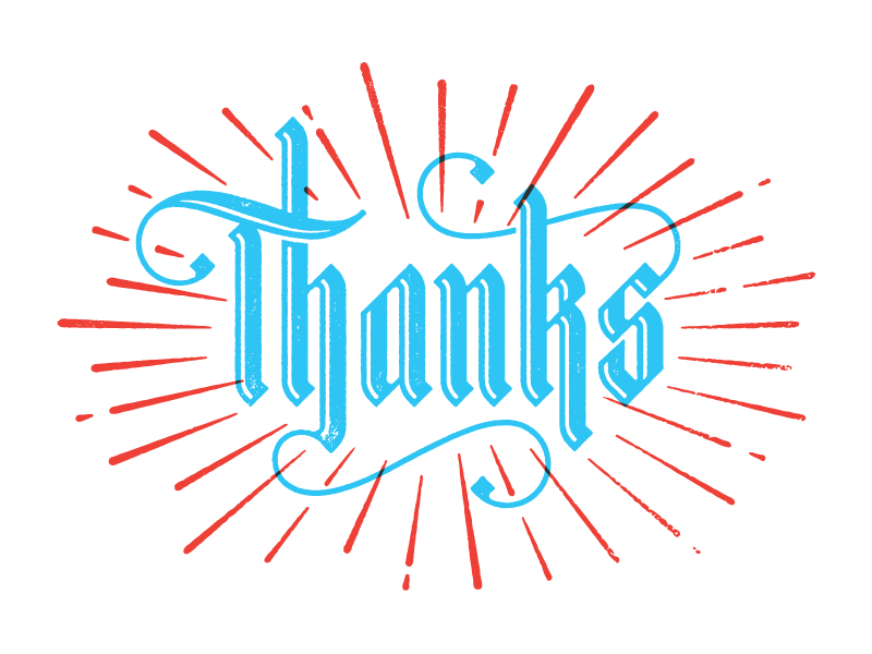 Thanks type typography lettering blackletter thanks thank you