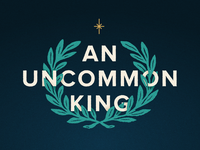 An Uncommon King