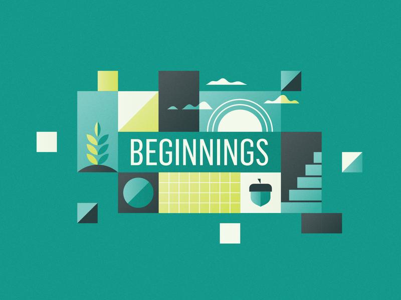Beginnings begin grow sermon illustration geometric