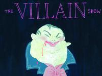 The Villain Show