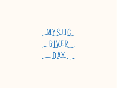 Mystic River Day typography type beach simplistic narrow modern minimalist thin type logo river waves ocean