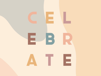 Celebrate celebrate sans serif pastels muted colors modern