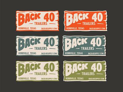 Back 40 Trailers - Color Comps rural ranch farm retro typography vector logo illustration vintage design branding