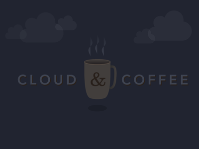 Cloud & Coffee 1 cloud coffee mug subtle dark illustration avenir clarendon ampersand floating