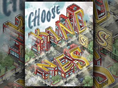 """Choose Kindness"" Isometric Lettering isometric design isometric illustration isometric art digital art illustrator art illustration digital lettering hand lettering typography lettering"